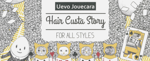 Uevo Jouecara -Hair Custa Story-